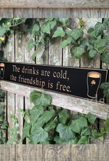 """PLAQUES, SIGNS & POSTERS """"THE DRINKS ARE COLD…"""" CARVED WOOD PUB SIGN"""