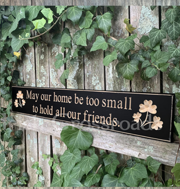 "PLAQUES, SIGNS & POSTERS ""MAY OUR HOME BE TOO SMALL…"" CARVED WOOD SIGN"