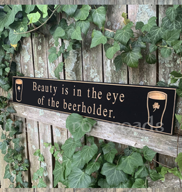 "PLAQUES, SIGNS & POSTERS ""BEAUTY IS IN THE EYE…"" CARVED WOOD PUB SIGN"