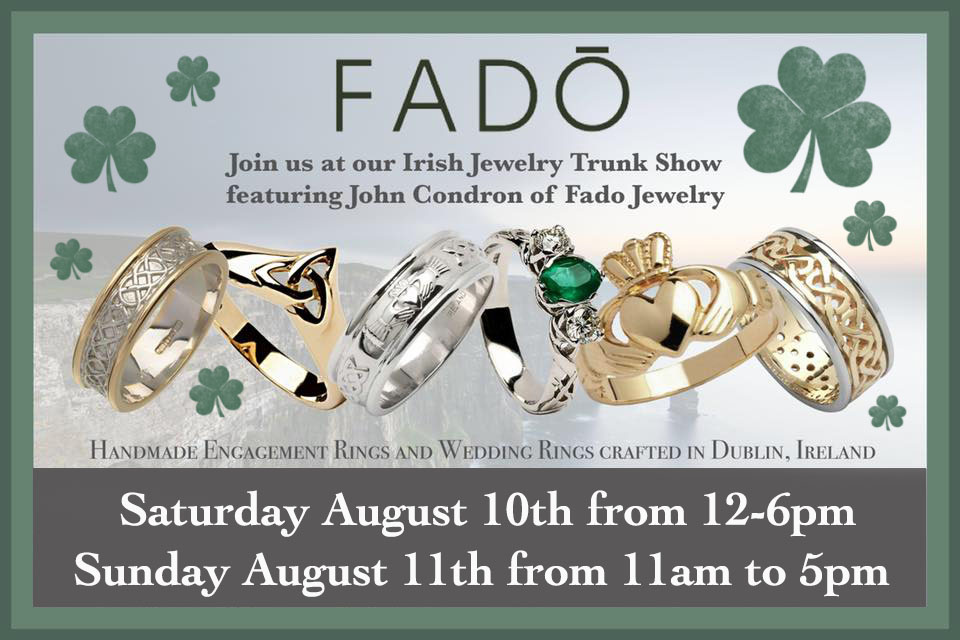 Fado Irish Jewelry Trunk Show