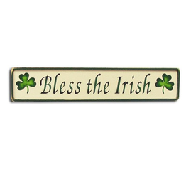 """PLAQUES, SIGNS & POSTERS """"BLESS THE IRISH"""" WOODEN SIGN"""