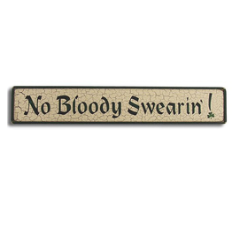 """PLAQUES, SIGNS & POSTERS """"NO BLOODY SWEARIN!"""" WOODEN SIGN"""