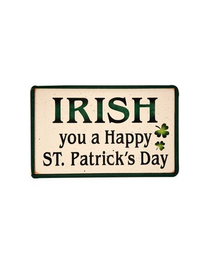 "PLAQUES, SIGNS & POSTERS ""IRISH YOU A HAPPY ST. PATRICK'S DAY"" WOODEN SIGN"