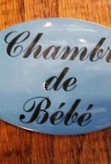 Chambre De Bebe Porcelain Enamel Plaque