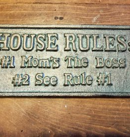 House Rules Iron Plaque