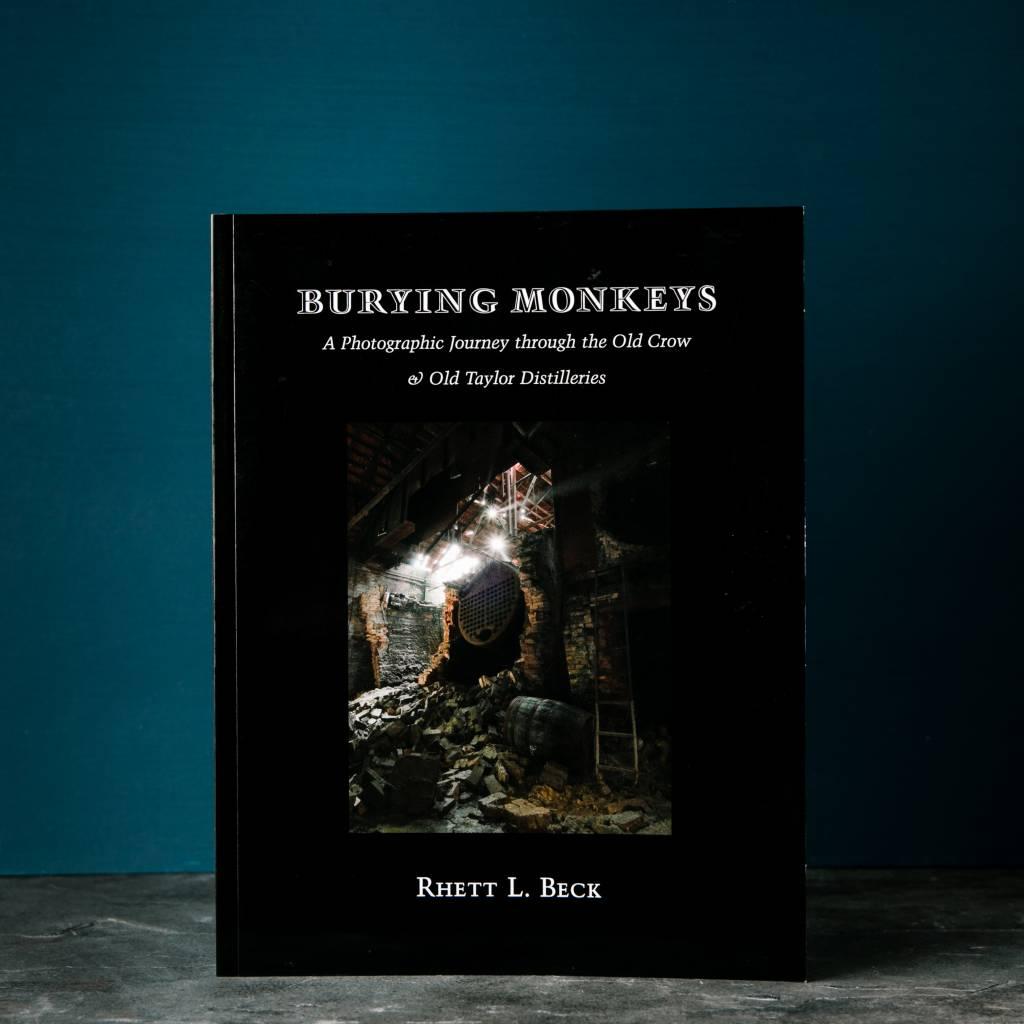 Burying Monkeys by Rhett Beck