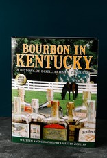 Bourbon in Kentucky by Chester Zoeller