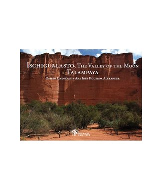 Maizal Ediciones Ischigualasto Valley of the Moon; Talampaya