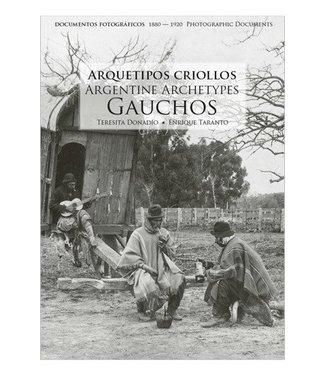 Maizal Ediciones Argentine Archetypes - Gauchos