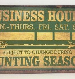 Hunting Season Business Hours Tin Sign