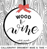 Burn Private Party: Wood Calligraphy Ornament Make and Take