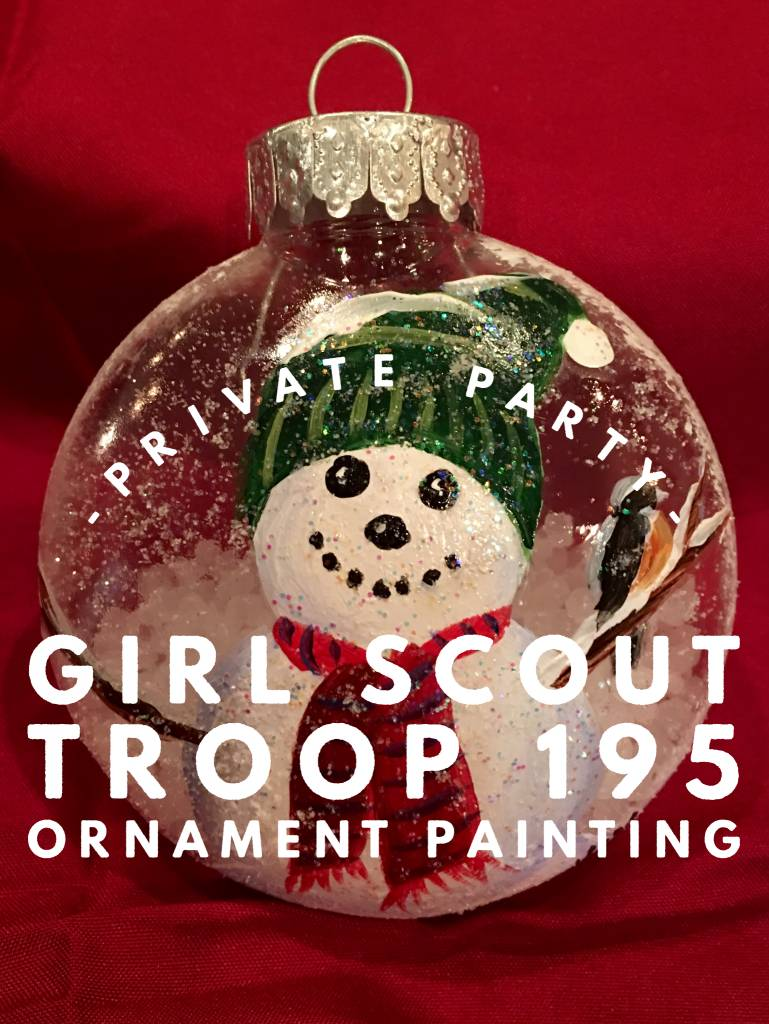 Ornament Painting- G.S. Troop 195- Wednesday, Dec. 5th 6:30pm