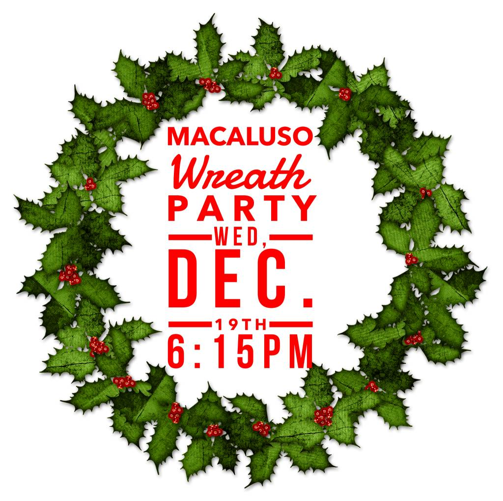 Macaluso Wreath Party