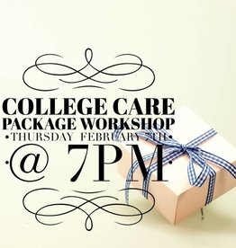 Send a College Care Package Workshop: Feb 7th- 7pm