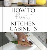 How to paint Kitchen/Bathroom Cabinets: Saturday, March 30th-1pm