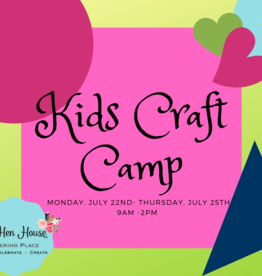 Craft Camp: July 22nd-July 25th