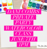 Private Party- Dani Combs, June 7th:1-3pm