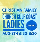 Christian Family Church Sign Painting Party Aug 8 6:30-8:30