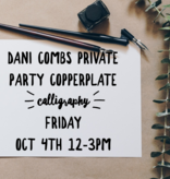Dani and Friends Calligraphy Class / October 4th 12pm