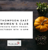 Thompson East Private Party -October 18th, 6pm-8pm