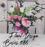 Floral Design Basics: Saturday, April 28th:11am-1:00pm