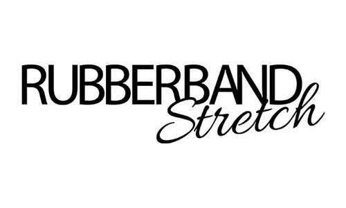 RUBBERBAND STRETCH
