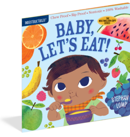 Workman Publishing Indestructibles: Baby, Let's Eat!