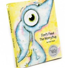 Monsters In My Head Don't Feed the Worry Bug - Wince Book