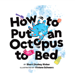Hachette How to Put an Octopus to Bed