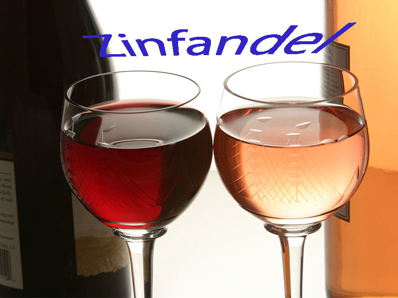 Zinfandel, White Zinfandel and Zinfandel Blends