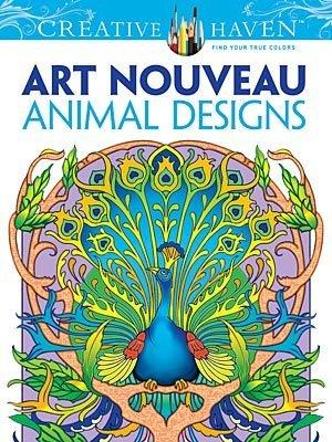 DOVER PUBLICATIONS CREATIVE HAVEN ART NOUVEAU ANIMAL DESIGNS COLOURING BOOK