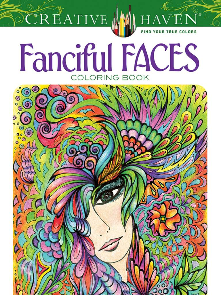 DOVER PUBLICATIONS CREATIVE HAVEN FANCIFUL FACES COLOURING BOOK