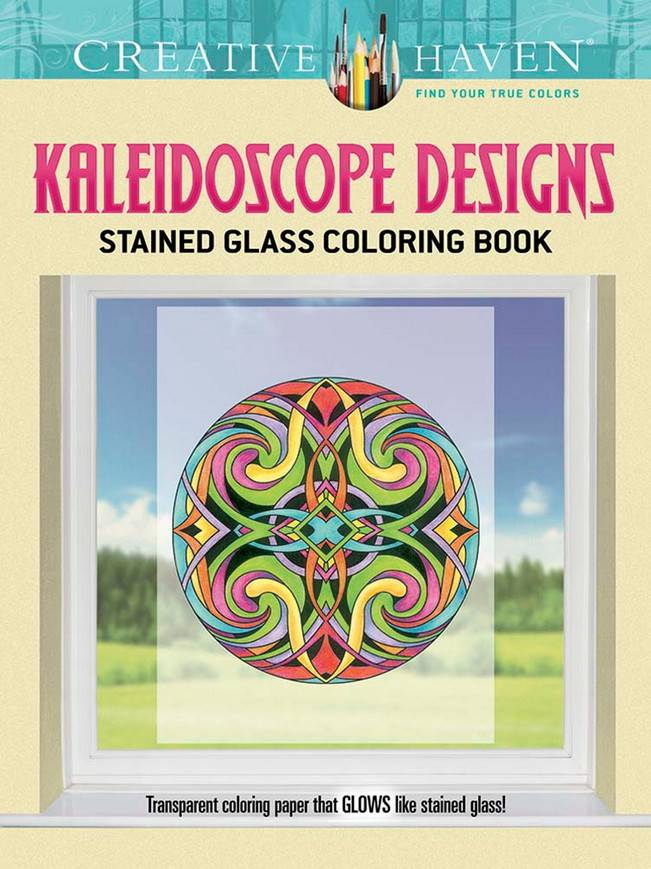 DOVER PUBLICATIONS CREATIVE HAVEN KALEIDOSCOPE DESIGNS STAINED GLASS COLOURING BOOK