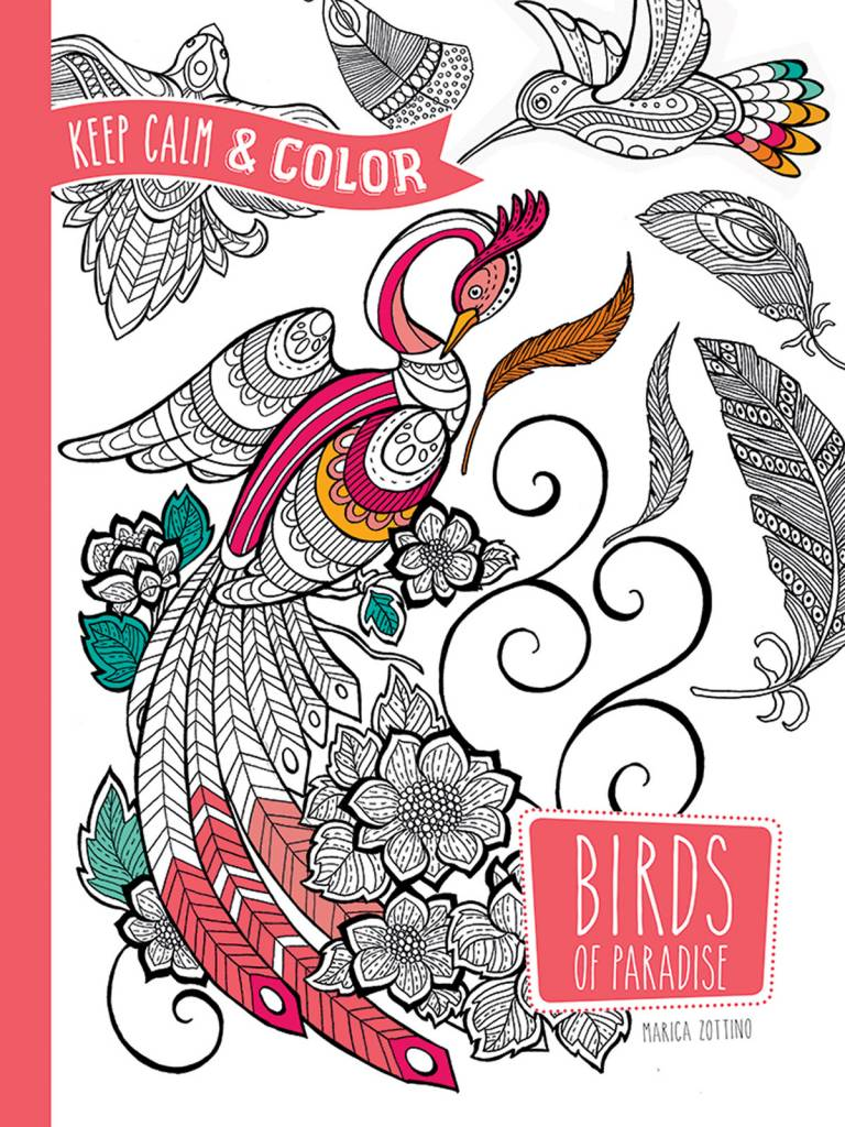 DOVER PUBLICATIONS KEEP CALM AND COLOR BIRDS OF PARADISE