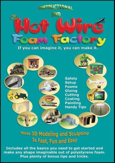 HOT WIRE FOAM FACTORY HOT WIRE FOAM FACTORY INSTRUCTIONAL DVD