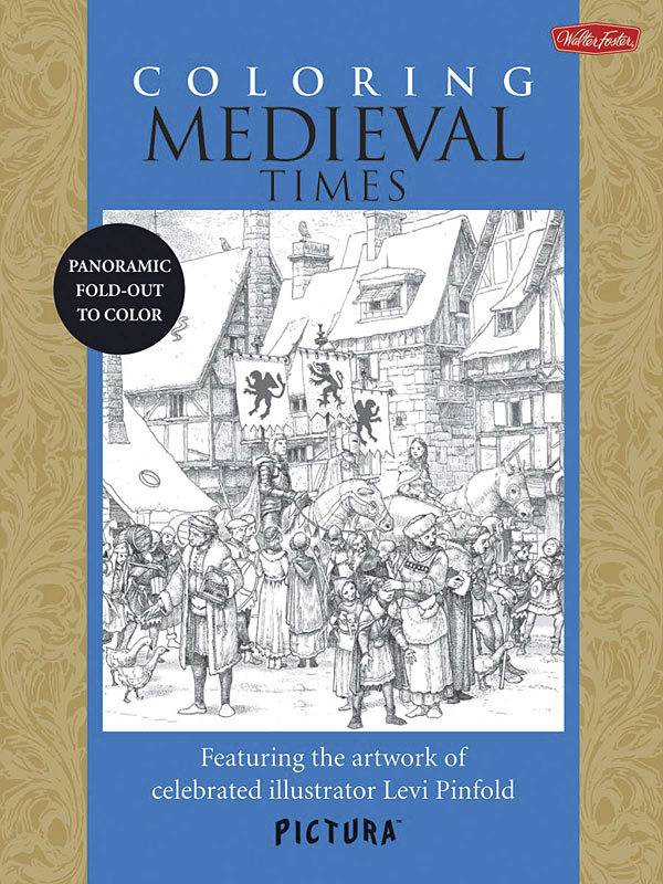 WALTER FOSTER WALTER FOSTER PICTURA COLOURING BOOK: MEDIEVAL TIMES