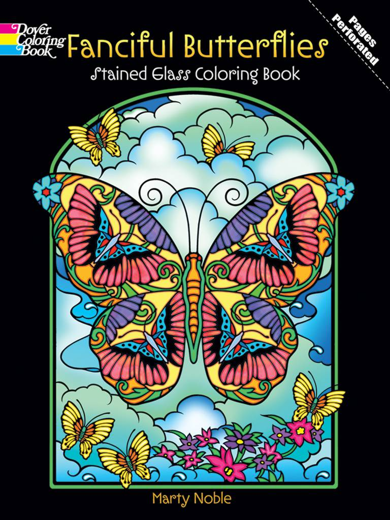 DOVER PUBLICATIONS FANCIFUL BUTTERFLIES STAINED GLASS COLOURING BOOK