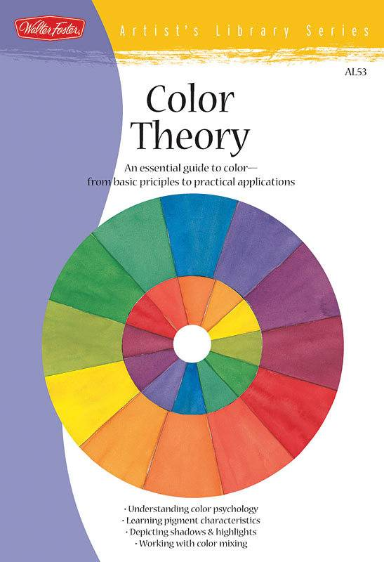 WALTER FOSTER WALTER FOSTER COLOR THEORY