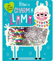 Fire the Imagination How to Charm A Llama