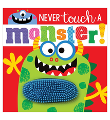 Fire the Imagination Never Touch a Monster Board Book