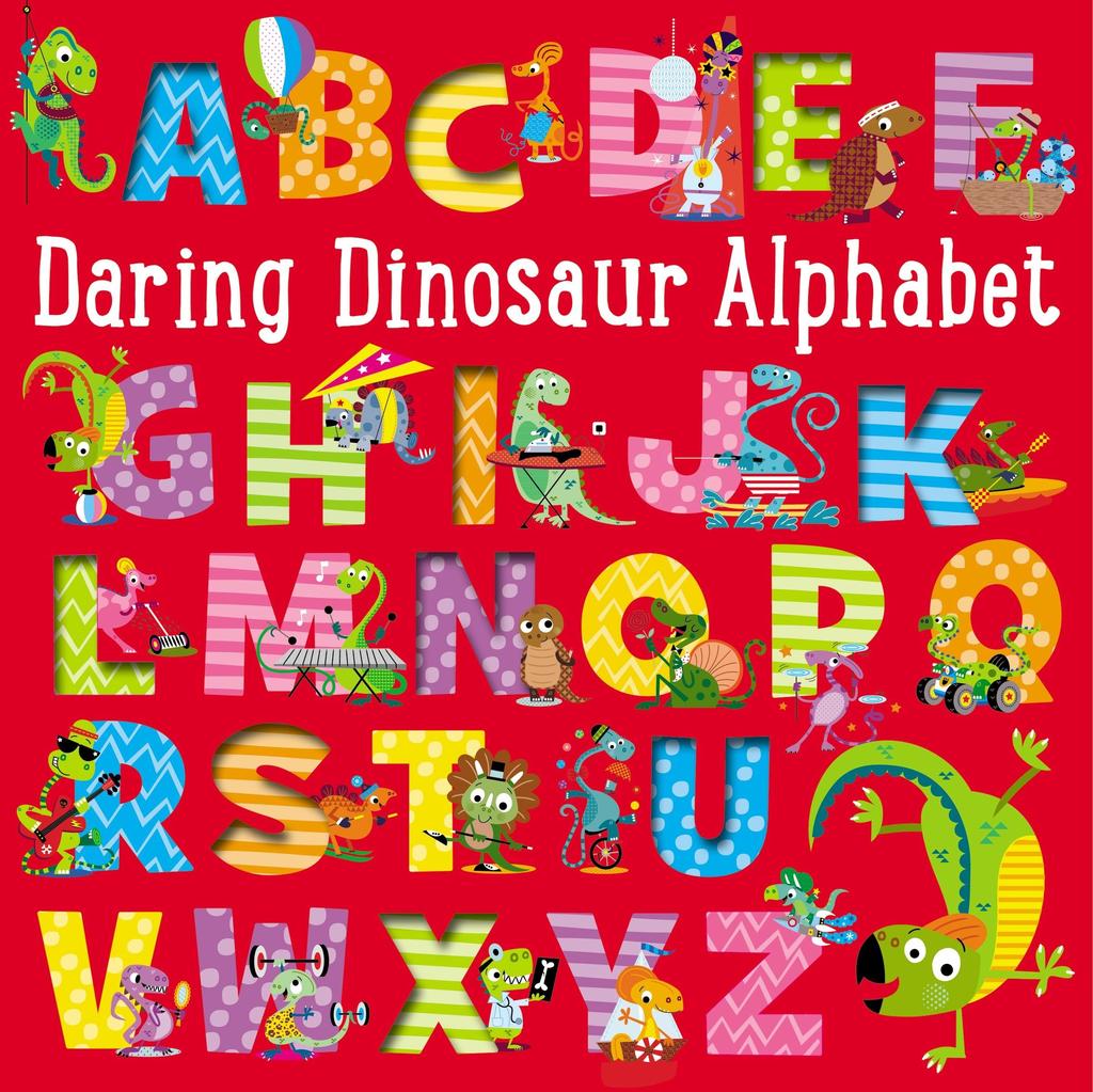 Fire the Imagination Daring Dinosaur Alphabet