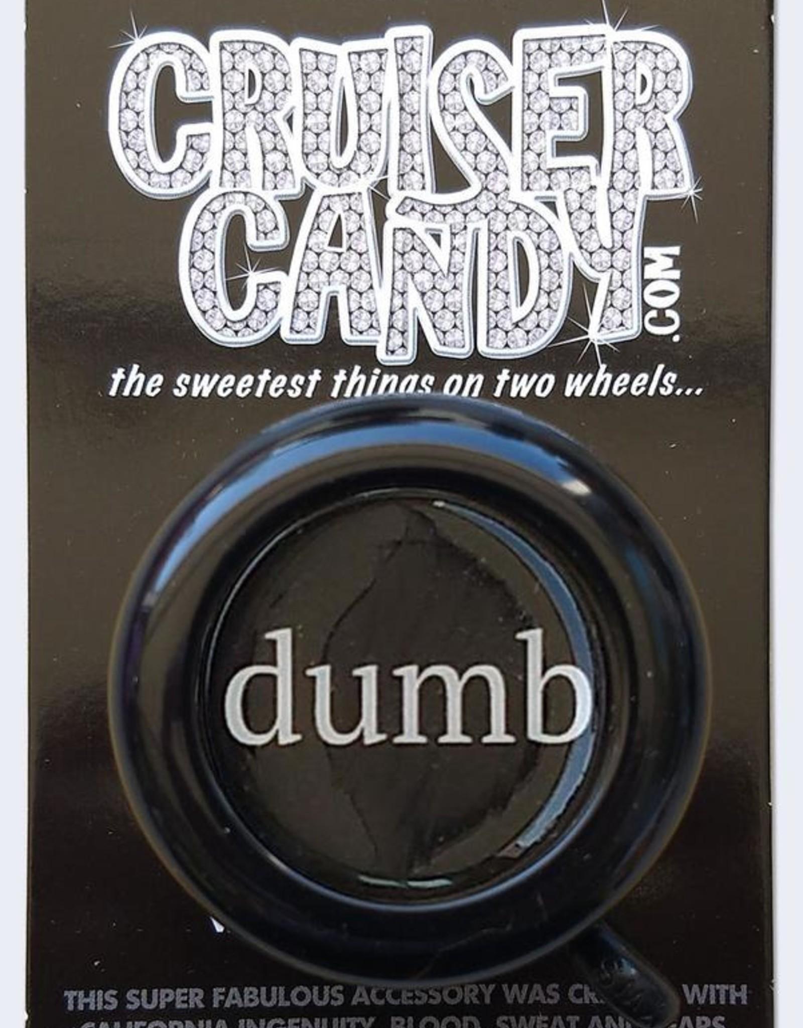 Cruiser Candy Cruiser Candy Dumb Bell