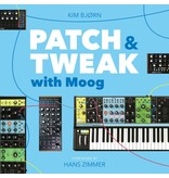 Kim Bjorn PATCH & TWEAK with Moog