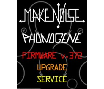 Make Noise Phonogene Firmware v.372 Upgrade