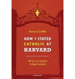 How I Stayed Catholic at Harvard