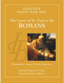 Letter of St. Paul to the Romans (2nd Ed.) - Ignatius Catholic Study Bible (paperback)