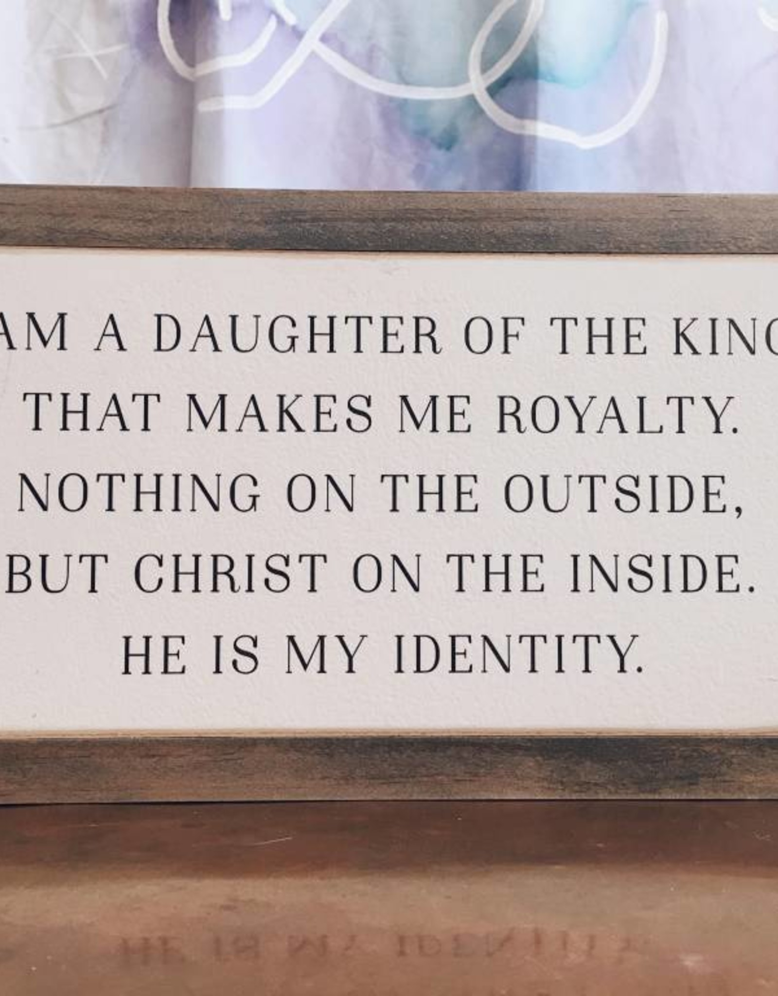 """12"""" x 6"""" Daughter of the King"""