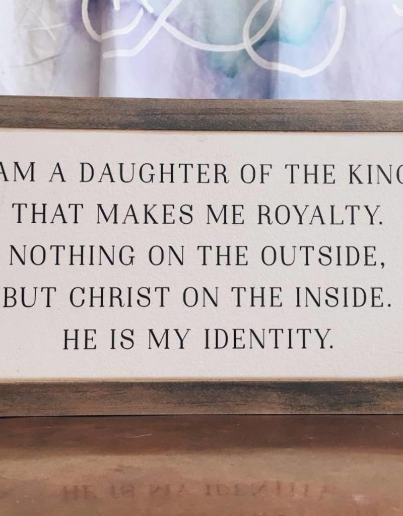 "12"" x 6"" Daughter of the King"