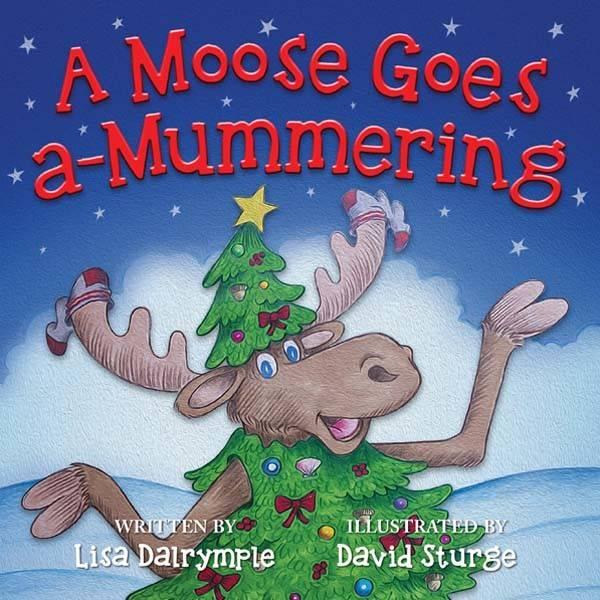 Breakwater Books Breakwater-A Moose Goes a Mummering