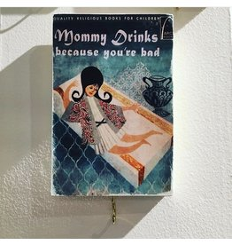 Art Bonavista Art Bonavista-Key Hook -Mommy Drinks - 6x4